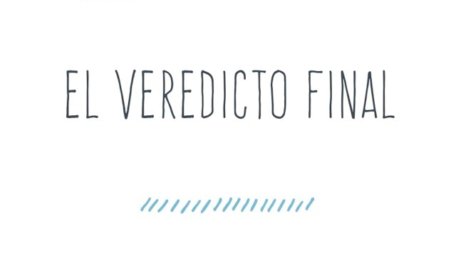 El veredicto final