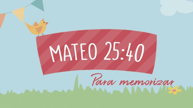 Mateo 25:40