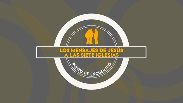 Mensaje de Jesús a las 7 iglesias