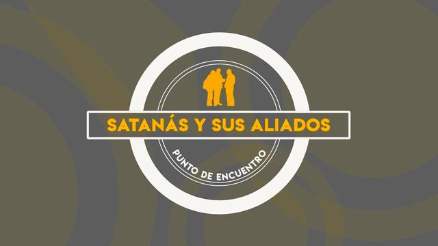 Satanás y sus aliados