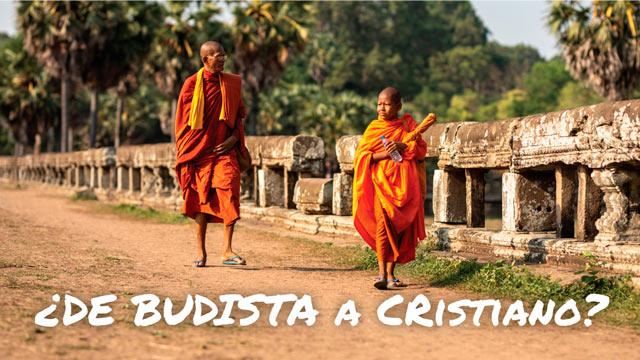 ¿De budista a cristiano?