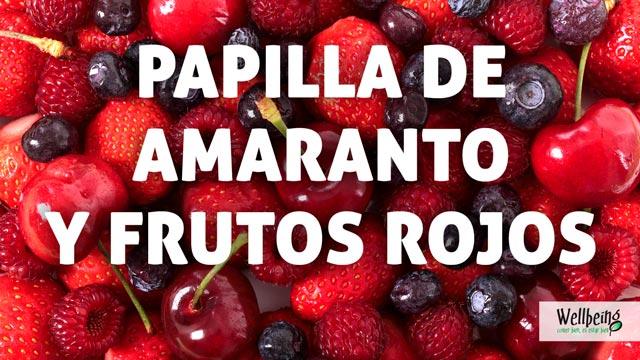Papilla de amaranto, almendras y frutos rojos