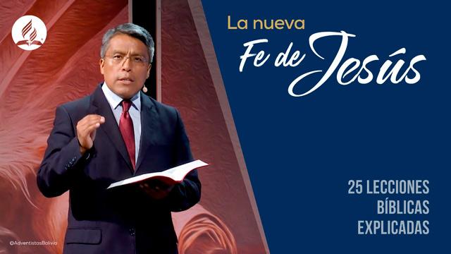 La nueva fe de Jesús