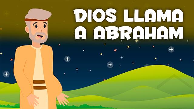 Dios llama a Abraham