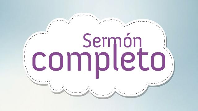 Sermón completo