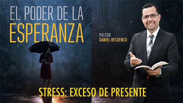 Estrés: Exceso de presente