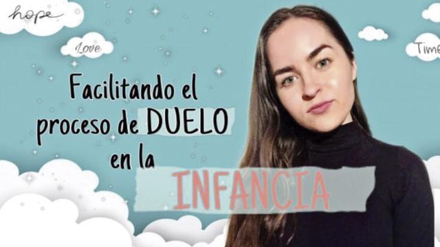 Consejos para facilitar el duelo infantil en cuarentena