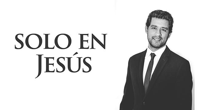 Sólo en Jesús
