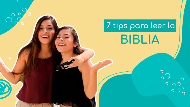 7 tips para leer la Biblia