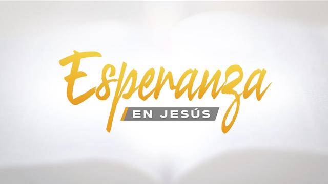 Esperanza en Jesús