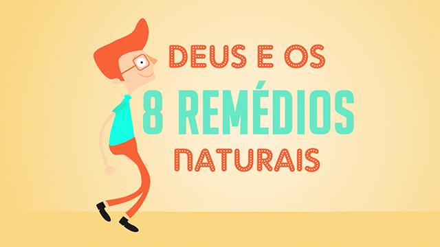 thumbnail - 8 Remédios Naturais