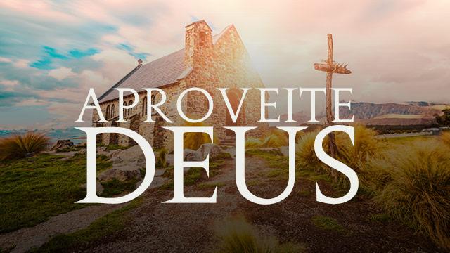 thumbnail - Aproveite Deus