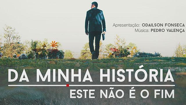 thumbnail - Da minha história, este não é o fim!