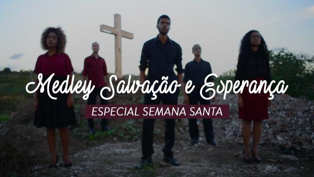 thumbnail - Medley - Salvação e Esperança