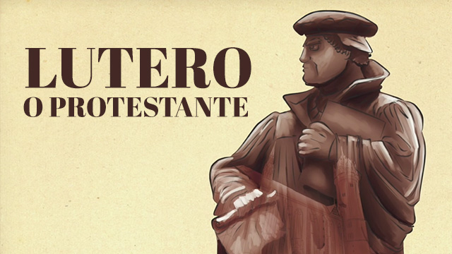 thumbnail - Lutero - O Protestante