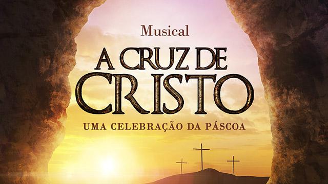 thumbnail - Musical A Cruz de Cristo