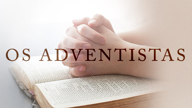 thumbnail - Os Adventistas