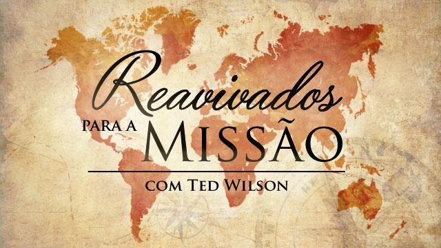 thumbnail - Reavivados para a Missão