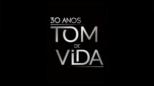 thumbnail - Medley Tom de Vida - 30 Anos