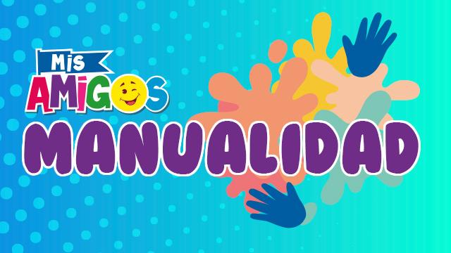 thumbnail - Manualidad - Mis amigos