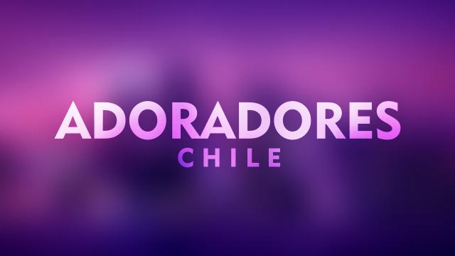thumbnail - Adoradores Chile