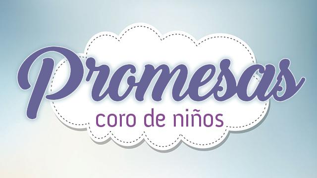 """thumbnail - Coro de niños """"Promesas"""""""