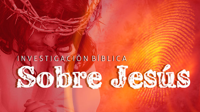 thumbnail - Investigación bíblica sobre Jesús
