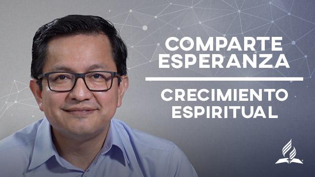 thumbnail - Comparte Esperanza - Crecimiento Espiritual