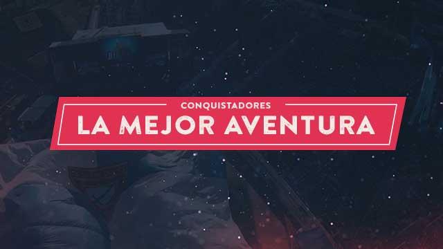 thumbnail - Conquistadores - La mejor aventura