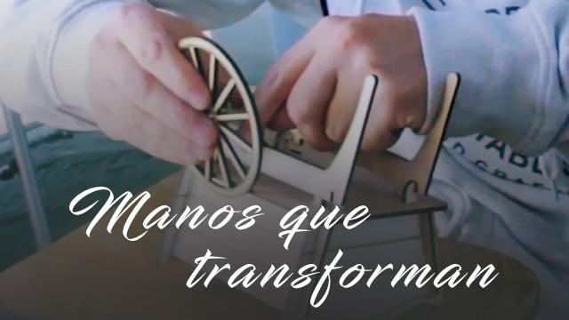 thumbnail - Manos que transforman