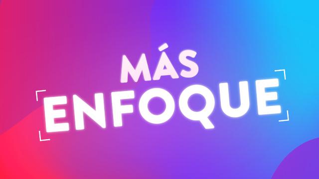 thumbnail - Más Enfoque