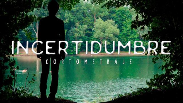 thumbnail - Incertidumbre - corto
