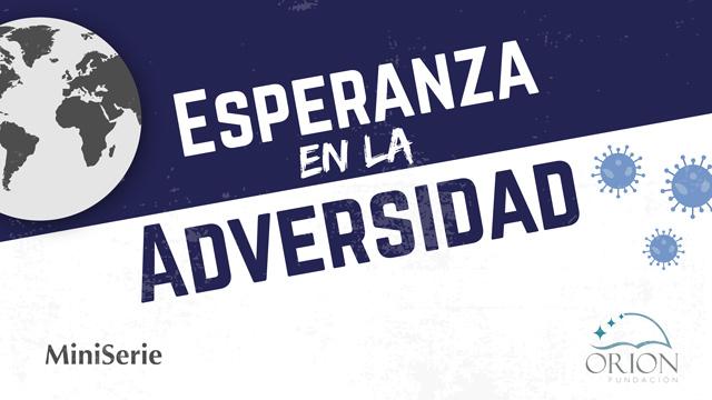 thumbnail - Esperanza en la adversidad