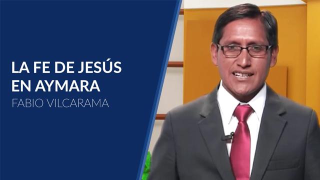 thumbnail - Fe de Jesús: Aymara