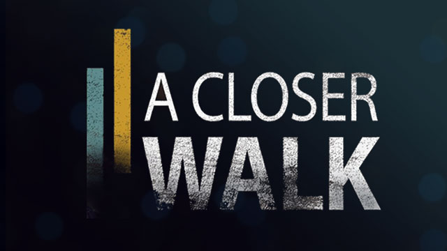 thumbnail - A Closer Walk