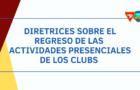 Diretrices sobre el regreso de las actividades presenciales de los Clubs de Aventureros