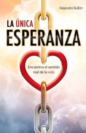 La Única Esperanza » Libro de Esperanza