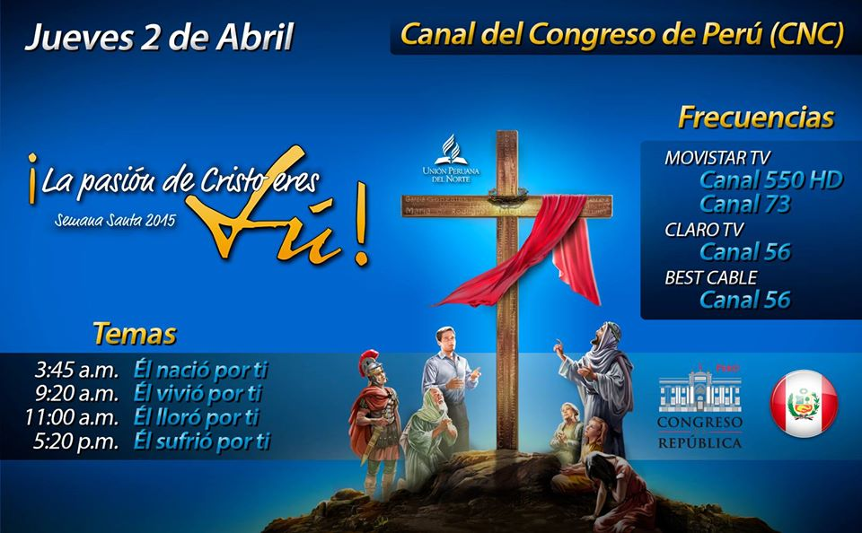 Congreso Peruano ofrece espacio en canal de televisión por Semana Santa a Iglesia Adventista