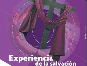 """XI Simposio Internacional de teología """"Experiencia de la Salvación"""""""