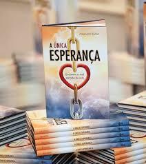 """Livro """" A Única Esperança"""", da Casa Publicadora Brasileira"""
