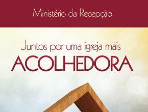 Campanha incentiva bom acolhimento dos visitantes nas Igrejas.