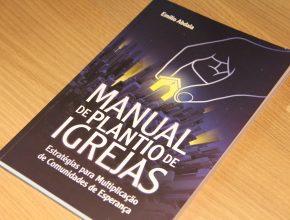 Manual é leitura fundamental para pastores e equipes responsáveis pelo plantio de novas igrejas.