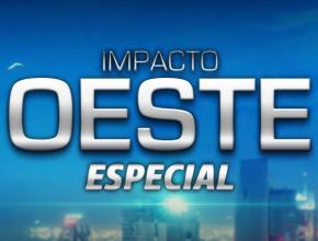 impacto_oeste_especial