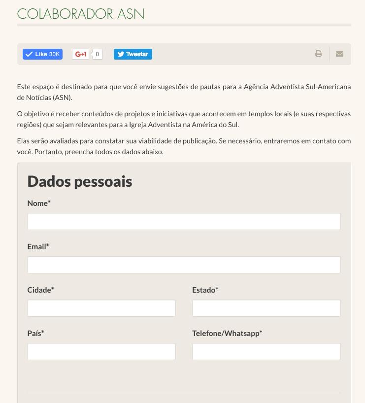Formulário é uma forma de criar conexão da Agência com os internautas.