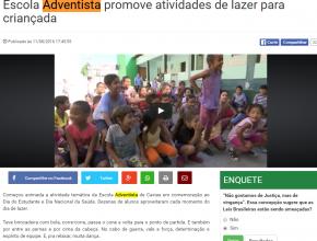 1208 - Escola Advwentista promove atividades de lazer para a criançada