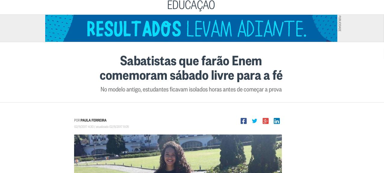 O Globo destaca visão de Adventistas sobre mudanças no Enem