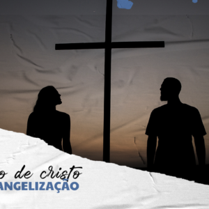 OMODELO DE CRISTO PARA A EVANGELIZAÇÃO