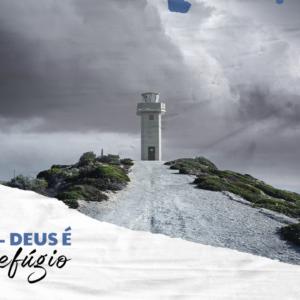 SALMO 46 – DEUS É O NOSSO REFÚGIO