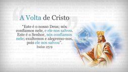 07 Volta de Cristo