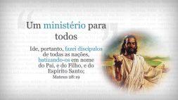 27 Um Ministerio para Todos